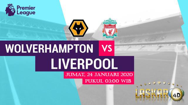 Prediksi Wolverhampton Wanderers vs Liverpool 24 Januari 2020