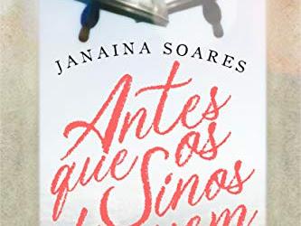 [Resenha]: Antes Que Os Sinos Toquem - de Janaina Soares