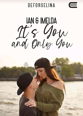 Novel Ian & Imelda It's You and Only You PDF