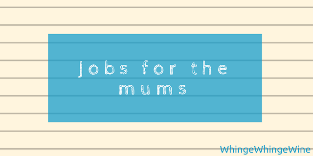 Jobs for the mums: Picking my new career