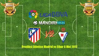 AGEN BOLA - Prediksi Atletico Madrid vs Eibar 6 Mei 2017