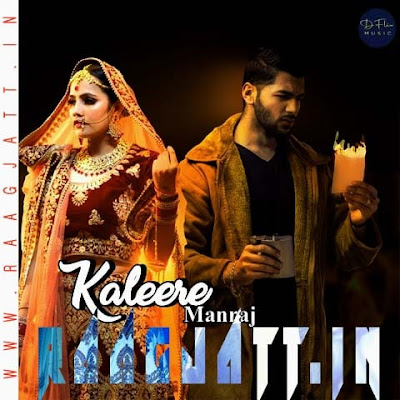 Kaleere by Manraj lyrics