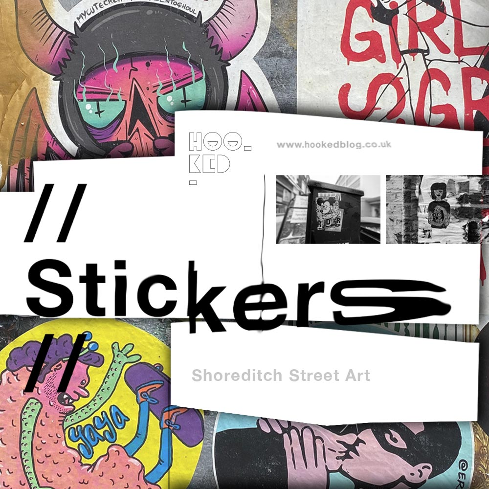 Stick it up: Shoreditch Street Art Stickers Edition 9