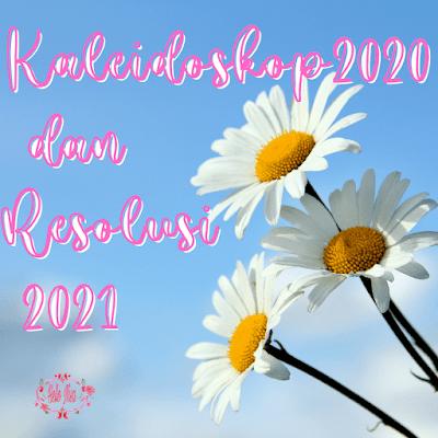 kaleidoskop 2020 dan resolusi 2020