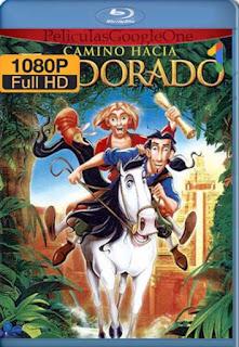 El Camino Hacia El Dorado [2000] [1080p BRrip] [Latino-Inglés] [GoogleDrive] RafagaHD