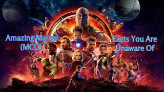 Amazing Marvel (MCU) Facts You Are Unaware Of