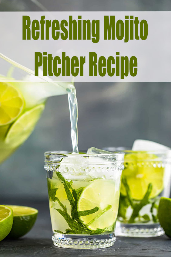 Refreshing Mojito by the Pitcher Mojitos