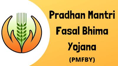 Pradhan Mantri Fasal Bhima Yojana