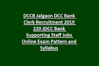 DCCB Jalgaon DCC Bank Clerk Recruitment 2019 220 JDCC Bank Supporting Staff Jobs Online Exam Pattern and Syllabus