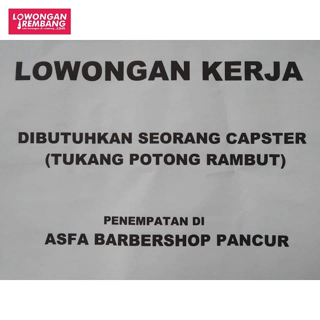 Lowongan Kerja Tukang Potong Rambut Asfa Barbershop Pancur Rembang
