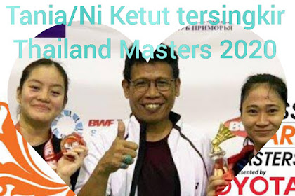 Rekap Thailand Masters 2020, Ni Ketut/Tania terhenti