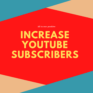 How to increase your subscribers on YouTube 2020 ?