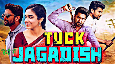 Tuck Jagadish Full Movie Download in Hindi Filmyzilla movierulz moviezwap