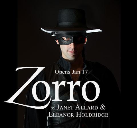 5b155db4d7 Jan 17-Feb 17  Zorro play at Source theater