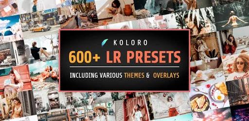 تنزيل الإعدادات المسبقة Lightroom mobile - Koloro  تطبيق إعدادات Lightroom المسبقة لنظام الاندرويد