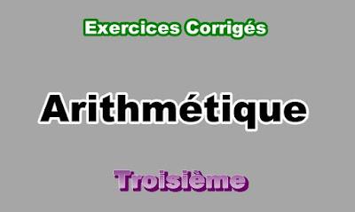 Exercices Corrigés d'Arithmétique 3eme en PDF