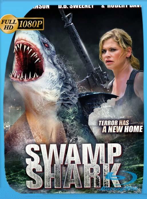 Un Tiburón en el Pantano 2011 1080p Latino (Swamp Shark) [GoogleDrive] [tomyly]