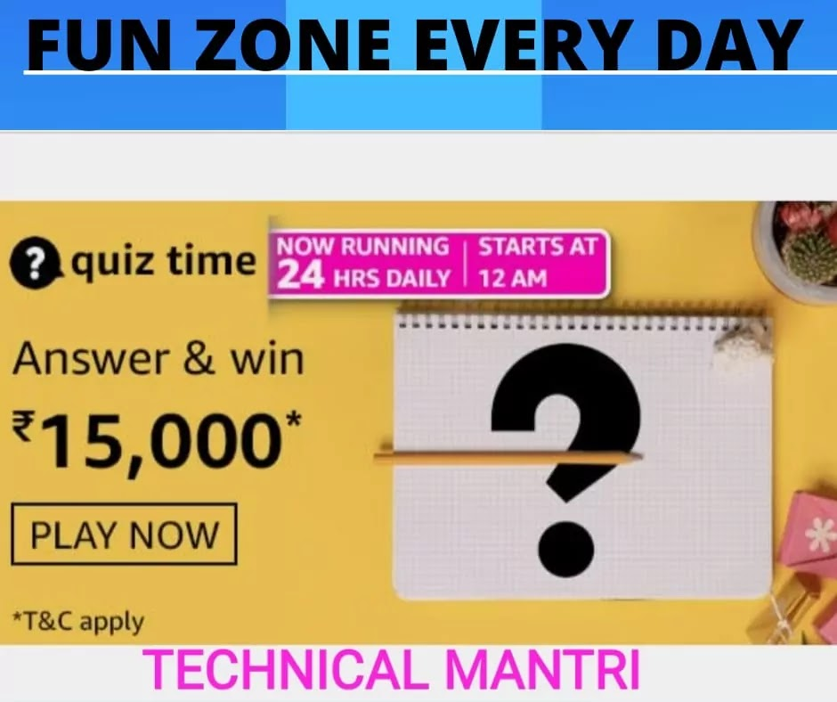 Amazon quiz answers today for 17th March 2021: Win 15000