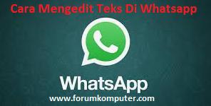 Cara Mengedit Teks Di Whatsapp