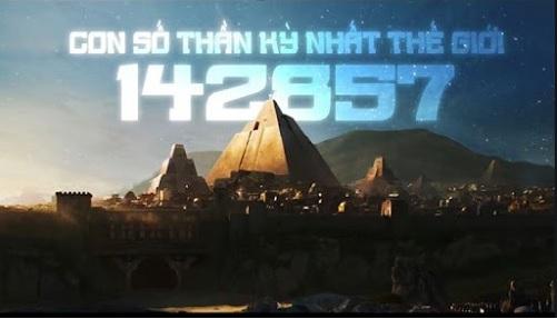 Con số thần kỳ của Thượng đế 142857 được cất giấu trong Kim tự tháp là gì?