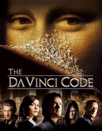 Poster Of The Da Vinci Code 2006 Dual Audio 720p BRRip ORG [Hindi - English] ESubs - Extended Free Download Watch Online downloadhub.net