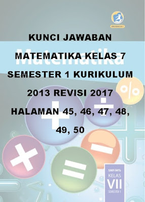kunci jawaban matematika smp kelas 7 semester 1 kurikulum 2013 revisi 2017