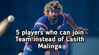 IPL 2019: 5 players who can join Team instead of Lasith Malinga