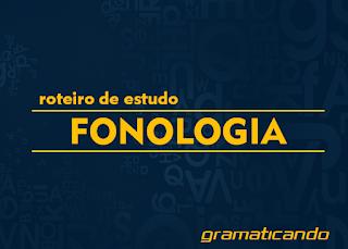 fonologia fonética letra fonema encontros vocálicos consonantais dígrafos