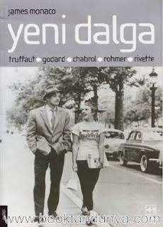 James Monaco - Yeni Dalga (Truffaut - Godard - Chabrol - Rohmer - Rivette)
