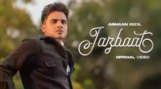 Jazbaat Lyrics in English - Armaan Bedil