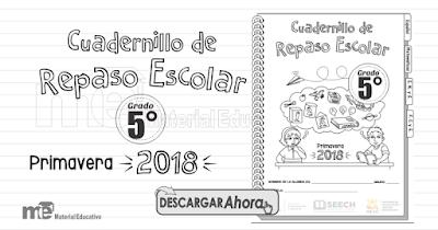 Cuadernillo de Repaso Escolar Quinto Grado Primavera 2018
