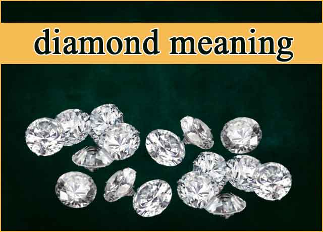Diamond Meaning Sensational 100 %