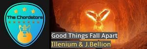 Illenium - GOOD THINGS FALL APART Guitar Chords (J. Bellion)