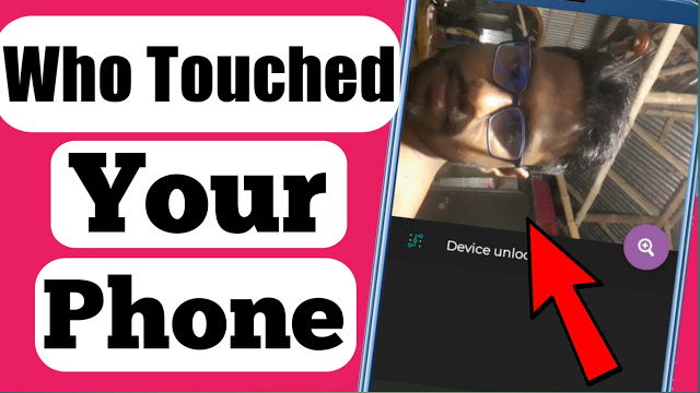 Who Touched Your Phone? You should Know