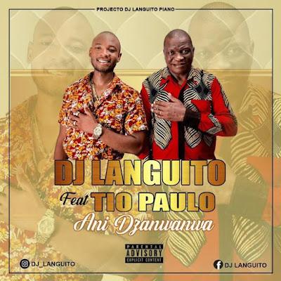 Dj Languito - Dzanwanwa (feat. Tio Paulo) (2020) DOWNLOAD MP3