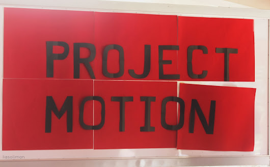Project Motion: Ignite your passion. Build a movement.