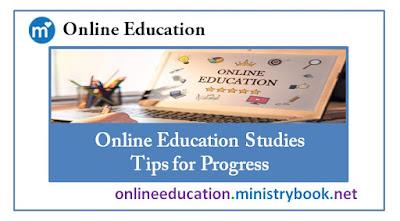 Online Education Studies - Tips for Progress