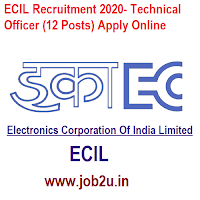 ECIL Recruitment 2020- Technical Officer (12 Posts) Apply Online
