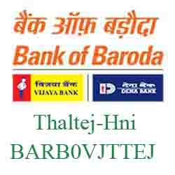 Vijaya Baroda Thaltej‐Hni Branch Ahmedabad New IFSC
