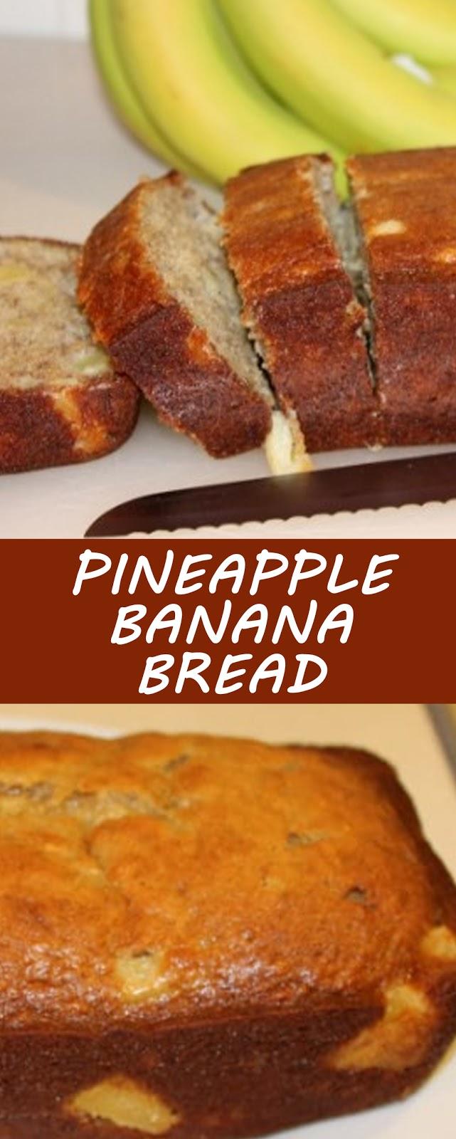 Pineapple Banana Bread Recipe