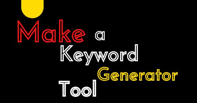 Keyword Generator Viral Script For Blogger premium (Free Download)
