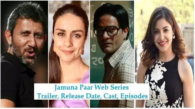 Jamuna Paar web series Trailer Release Date Cast Episodes – Amazon Prime