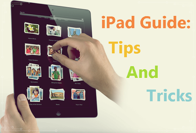iPad Guide: Tips And Tricks #infographic