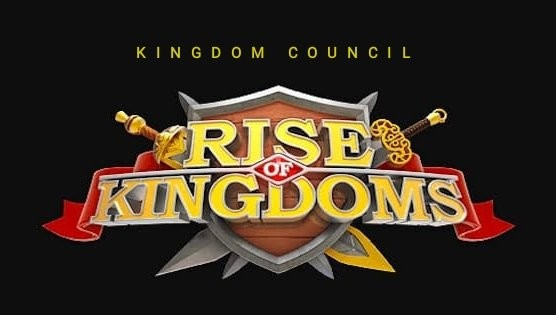 kingdom council rise of kingdoms