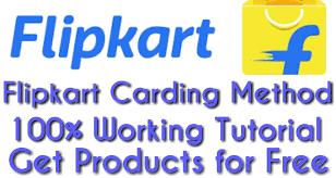 Flipcart Carding Method 100%  2019