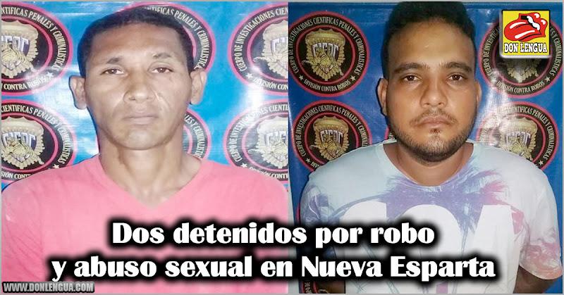 Dos detenidos por robo y abuso sexual en Nueva Esparta