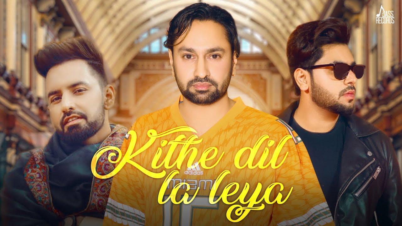 Kithe dil la leya lyrics Jaskaran Gabbi Punjabi Song