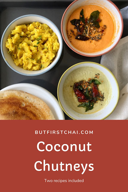 Two Coconut Chutneys that I serve with Idli and Dosa