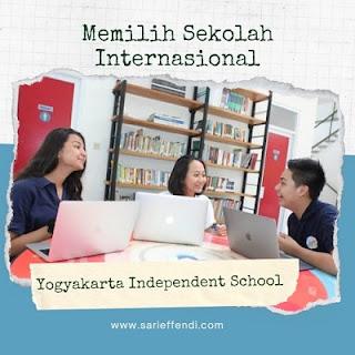 memilih sekolah internasional