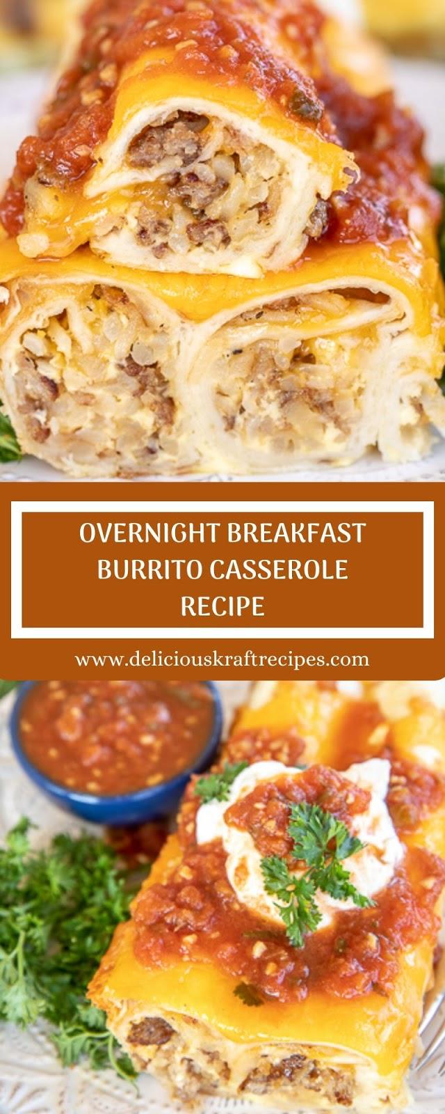OVERNIGHT BREAKFAST BURRITO CASSEROLE RECIPE